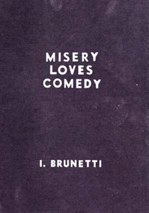 Ivan Brunetti Misery